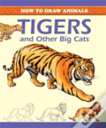 Tigers And Other Big Cats