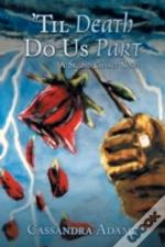 'Til Death Do Us Part: A Second Chance Novel