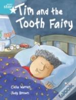 Tim And The Tooth Fairyturquoise Reader 2