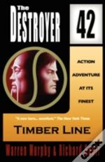 Timber Line (The Destroyer #42)