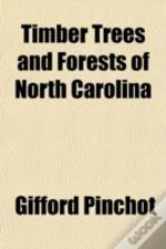 Timber Trees And Forests Of North Caroli
