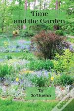 Time And The Garden