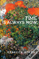 Time Is Always Now