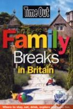 'Time Out' Family Breaks In Britain