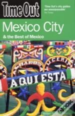 'Time Out' Mexico City And The Best Of Mexico