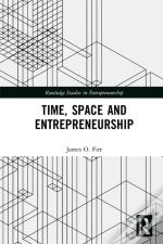 Time, Space And Entrepreneurship
