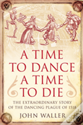 Time To Dance, A Time To Die