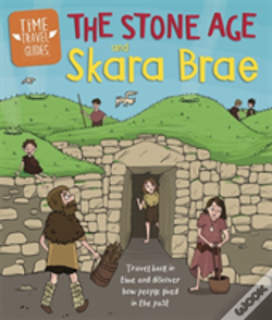 Wook.pt - Time Travel Guides: The Stone Age And Skara Brae