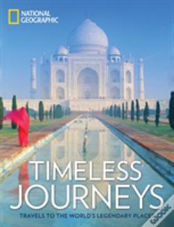 Wook.pt - Timeless Journeys: Travels To The World'S Legendary Places
