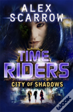 Timeriders: City Of Shadows