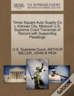 Times Square Auto Supply Co V. Kansas City, Missouri U.S. Supreme Court Transcript Of Record With Supporting Pleadings