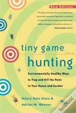 Tiny Game Hunting