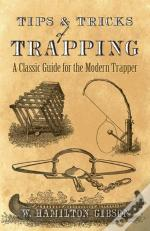 Tips And Tricks Of Trapping
