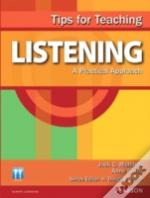 Tips For Teaching Listening: A Practical Approach