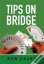 Tips On Bridge