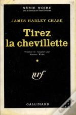 Tirez La Chevillette