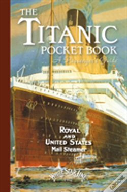 Wook.pt - Titanic A Passengers Guide Pocket