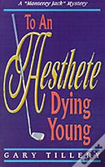 To An Aesthete Dying Young