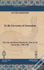 To Be Governor Of Jerusalem