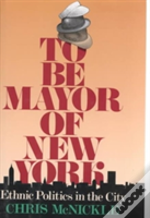 To Be Mayor Of New York