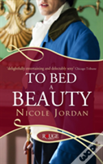 To Bed A Beauty: A Rouge Regency Romance