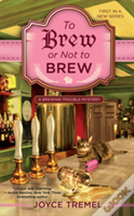 To Brew Or Not To Brew