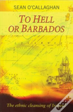 To Hell Or Barbados