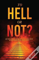 To Hell Or Not?