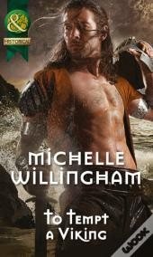 To Tempt A Viking (Mills & Boon Historical) (Forbidden Vikings - Book 2)