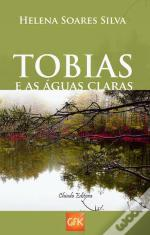 Tobias e as Águas Claras
