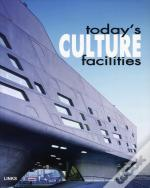 Today'S Culture Facilities