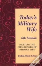 Todays Military Wife 6th Ed
