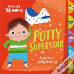 Toddler Triumphs: Potty Superstar