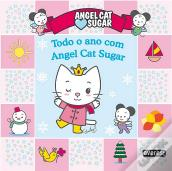 Todo o Ano com Angel Cat Sugar