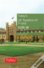 Tolleys Uk Taxataion Of Trusts