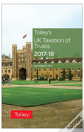 Tolley'S Uk Taxation Of Trusts 2017-18