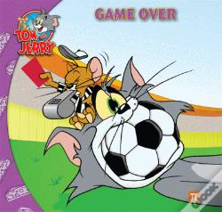 Wook.pt - Tom and Jerry - Game Over