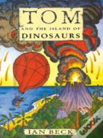 Tom And The Island Of Dinosaurs