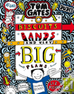 Tom Gates Biscuits Bands & Very Big Plan