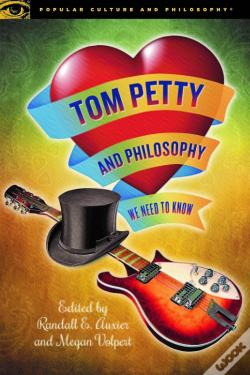 Wook.pt - Tom Petty And Philosophy