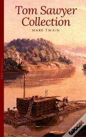 Tom Sawyer Collection - All Four Books [Free Audiobooks Includes 'Adventures Of Tom Sawyer,' 'Huckleberry Finn'+ 2 More Sequels] (Golden Deer Classics)