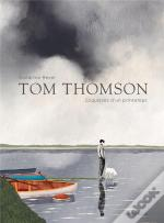 Tom Thomson, Esquisses Du Printemps - Tome 0 - Tom Thomson, Esquisses Du Printemps