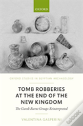 Tomb Robberies At The End Of The New Kingdom