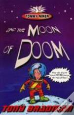 Tommy Niner And The Moon Of Doom