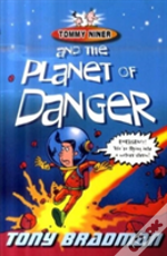 Tommy Niner And The Planet Of Danger