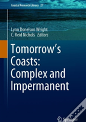 Tomorrow'S Coasts: Complex And Impermanent