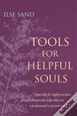 Tools For Helpful Souls