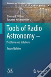 Tools Of Radio Astronomy - Problems And Solutions