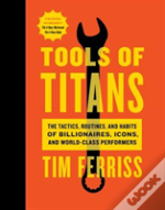 Tools Of Titans The Tactics Routines & H