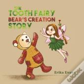 Tooth Fairy Bears Creation Story